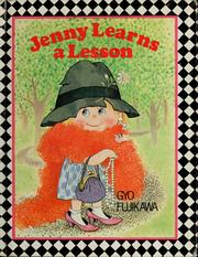 Cover of: Jenny learns alesson by Gyo Fujikawa
