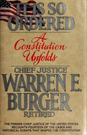 Cover of: It is so ordered | Burger, Warren E.