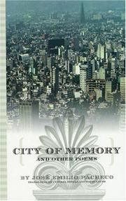Cover of: City of Memory and Other Poems | JosГ© Emilio Pacheco