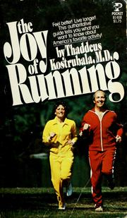 Cover of: The joy of running | Thaddeus Kostrubala