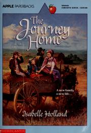 Cover of: The journey home | Isabelle Holland