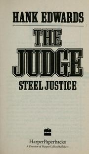 Cover of: The Judge: Steel Justice | Hank Edwards
