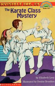 Cover of: The karate class mystery by Levy, Elizabeth