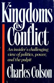 Cover of: Kingdoms in conflict | Charles W. Colson