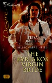 Cover of: The Kyriakos Virgin Bride (Silhouette Desire) | Tessa Radley