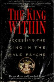 Cover of: The king within | Moore, Robert L.