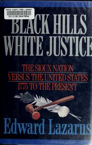 Cover of: Black Hills/white justice | Edward Lazarus