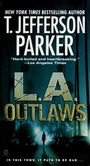 Cover of: L.A. outlaws | T. Jefferson Parker