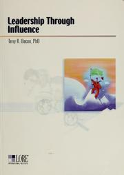 Cover of: Leadership through influence | Terry R. Bacon