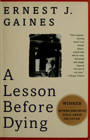 Cover of: A lesson before dying | Ernest J. Gaines