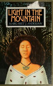 Cover of: Light in the mountain | Margaret Jean Anderson
