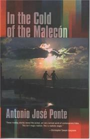 Cover of: In the Cold of the Malecon and Other Stories | Antonio Jose Ponte