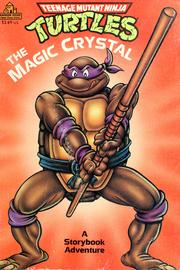 Cover of: The magic crystal | Kevin B. Eastman