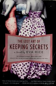Cover of: The lost art of keeping secrets | Eva Rice