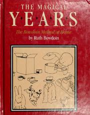 Cover of: The magical years | Ruth S. Bowdoin