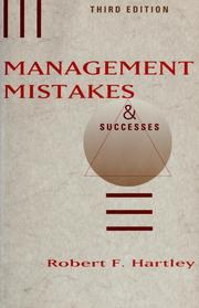 Cover of: Management mistakes & successes | Hartley, Robert F.
