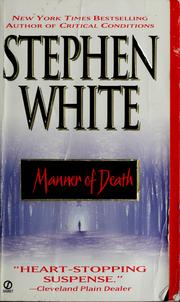 Cover of: Manner of death | Stephen White