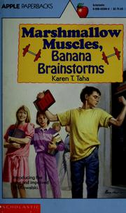Cover of: Marshmallow muscles, banana brainstorms | Karen T. Taha