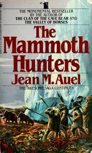Cover of: The mammoth hunters | Jean M. Auel