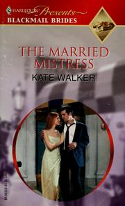 The Married Mistress (Blackmail Brides)