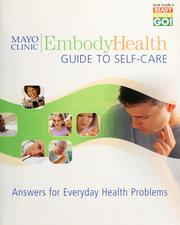Cover of: Mayo Clinic embodyhealth guide to self-care | Philip T. Hagen