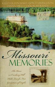 Cover of: Missouri memories | Kelly Eileen Hake