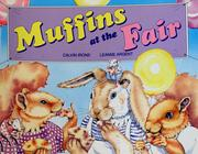 Cover of: Muffins at the fair by Calvin Irons