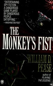Cover of: The monkey's fist | William D. Pease
