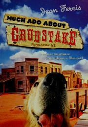 Cover of: Much ado about Grubstake | Jean Ferris