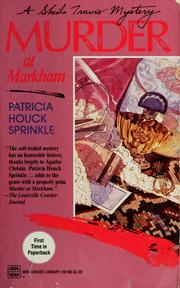 Cover of: Murder at Markham | Patricia Houck Sprinkle