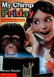 Cover of: My chimp Friday | Hester Mundis