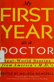 Cover of: My first year as a doctor | edited by Melissa Ramsdell.