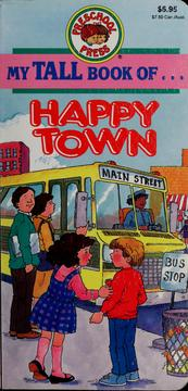 Cover of: My tall book of-- Happy Town | Sandy Damashek