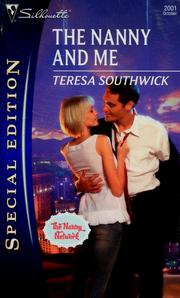 Cover of: The nanny and me | Teresa Southwick