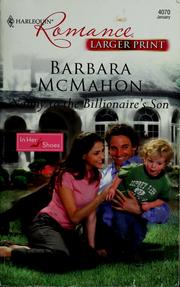 Cover of: Nanny to the billionaire's son by Barbara McMahon