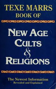 Cover of: New Age cults & religions | Texe W. Marrs
