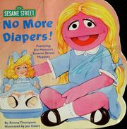 Cover of: No more diapers! | Emma Thompson