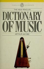 Cover of: The new Penguin dictionary of music by Jacobs, Arthur