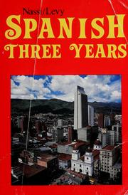 Cover of: The Nassi/Levy Spanish three years | Stephen L. Levy