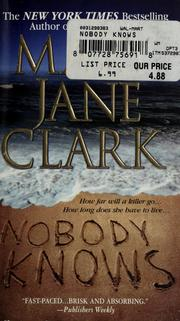 Cover of: Nobody knows | Mary Jane Clark