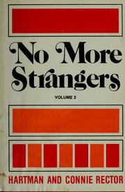 Cover of: No more strangers by Hartman Rector