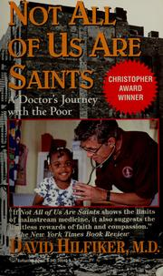 Cover of: Not all of us are saints | David Hilfiker