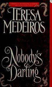Cover of: Nobody's darling | Teresa Medeiros