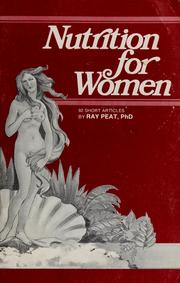 Cover of: Nutrition for women | Ray Peat