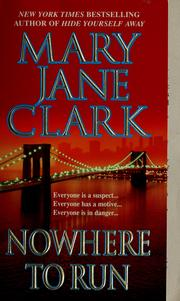 Cover of: Nowhere to run | Mary Jane Clark