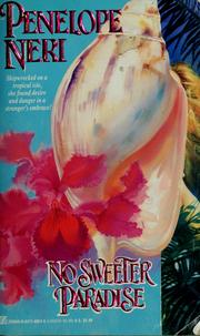 Cover of: No Sweeter Paradise by Penelope Neri
