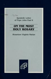 Cover of: On the most holy rosary = | Pope John Paul II