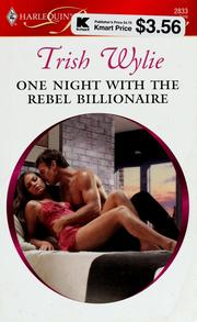 Cover of: One night with the rebel billionaire | Trish Wylie