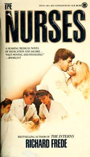 Cover of: The nurses | Richard Frede