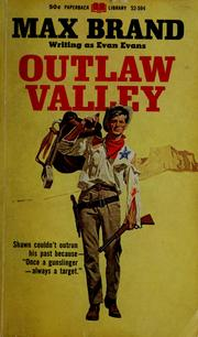 Cover of: Outlaw valley | Max Brand [pseudonym]